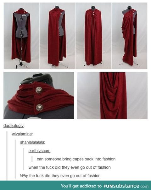 Capes and Cloaks need to come back