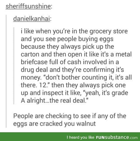 you absolute f*cking walnut
