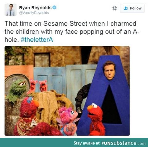 I wish I were 1/3 as cool as Ryan Reynolds