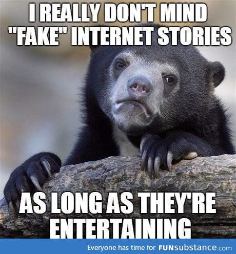 At least be entertaining with your lies!