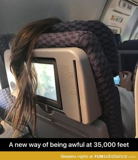 How to be inconsiderate on the plane