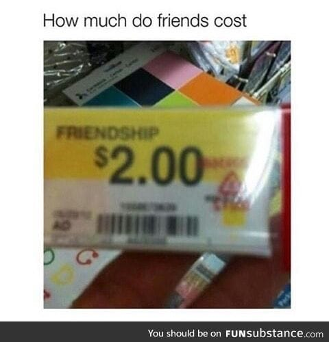 When you're so desperate for friends you're willing to buy them