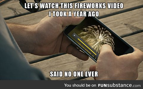 Save your storage space, stop videoing fireworks