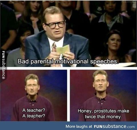 Bad parental motivational speeches
