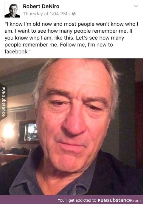 No one knows who Robert DeNiro is anymore!
