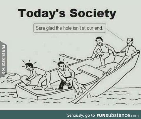 The truth about our society