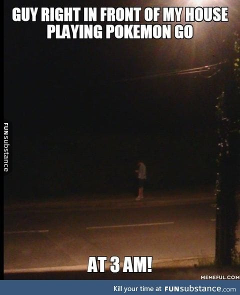 I guess you don't take breaks when catching them all