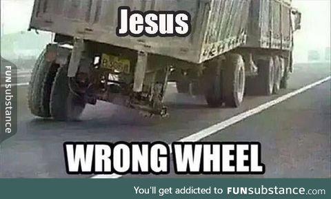Wrong wheel!