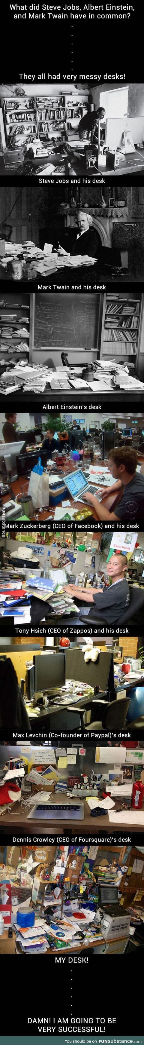 Successful people who have messy desks