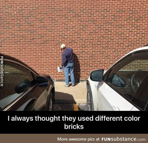 Bricks are the same color!