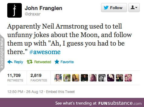 Neil Armstrong the troll