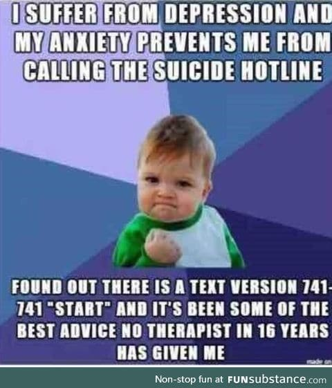 There is a text hotline, you don't have to call (not my story/picture)