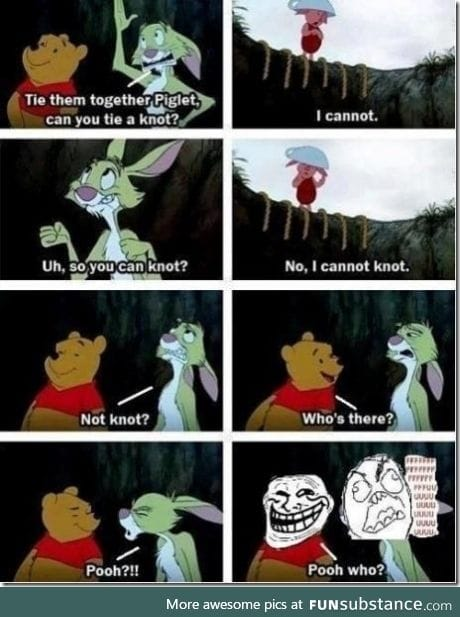Pooh is such a troll