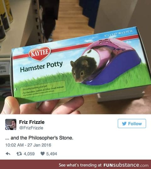 It's too small for my hamster, he's got a Longbottom