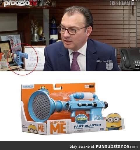Fart blaster. This is Luis Videgaray, Secretary of Foreign Affairs of the United Mexican