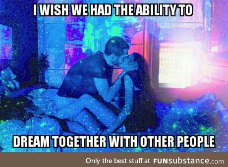 Like multi-player dreaming