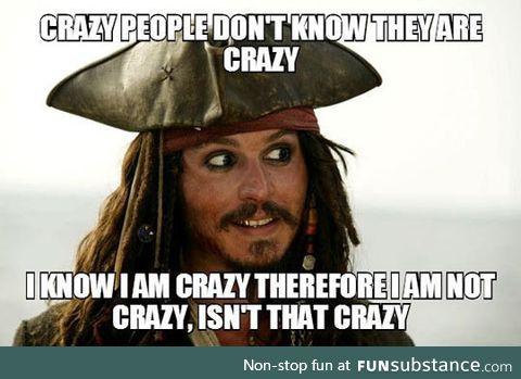 Crazy people logic