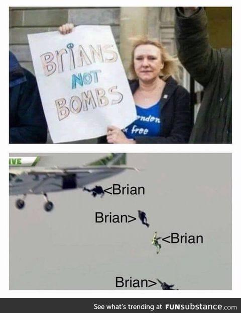 Poor Brian's