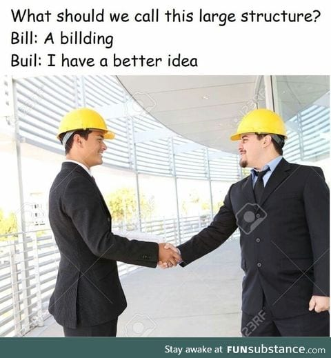 "That how the word ""building"" came about"