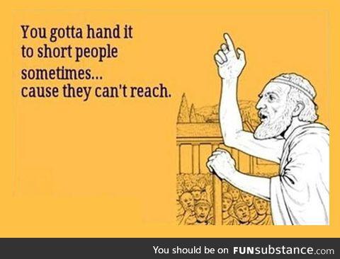 Poor short people