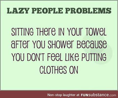 Lazy problems