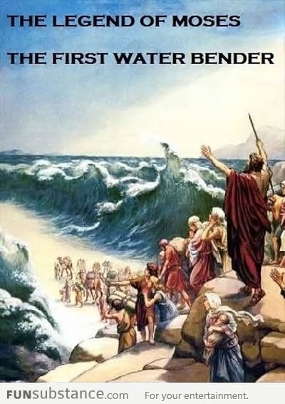 Moses water bending before it was cool