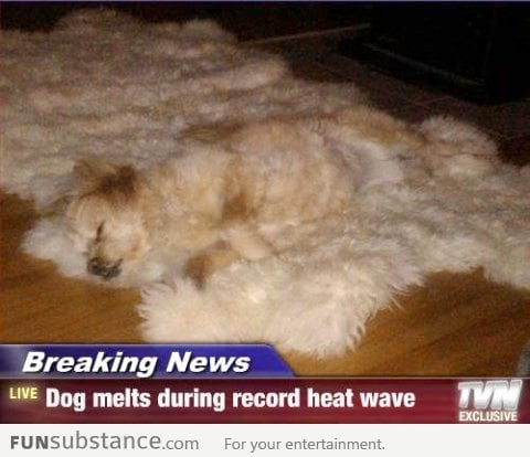 The heat wave is getting worse