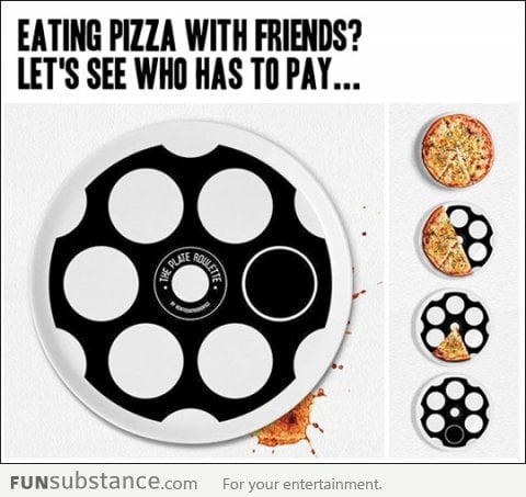 Playing Pizza Roulette