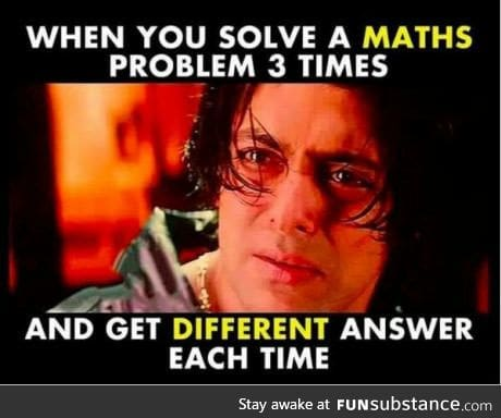 I hate maths!