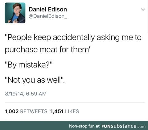b*tch your meat ain't worth shit