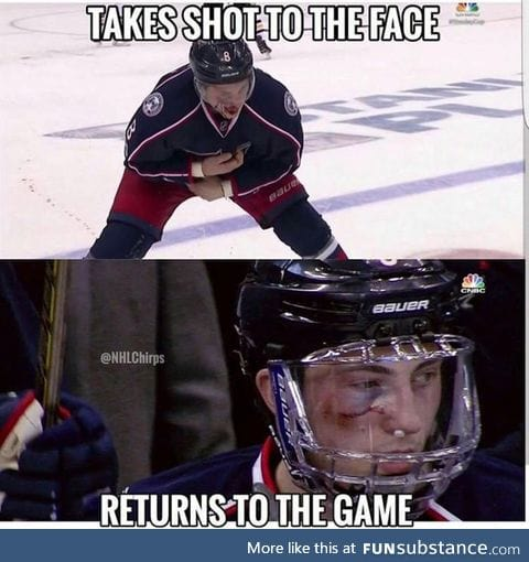 Hockey players are either extremely tough or just crazy
