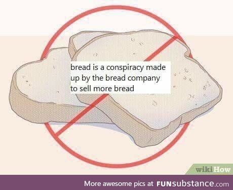 The bread conspiracy