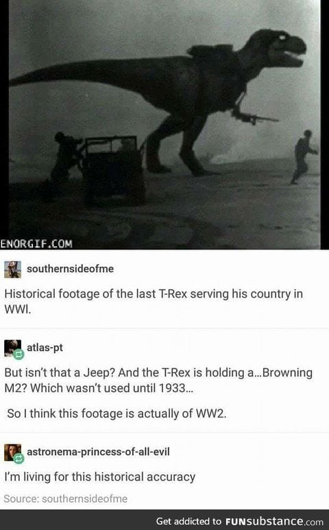 Historically accurate af