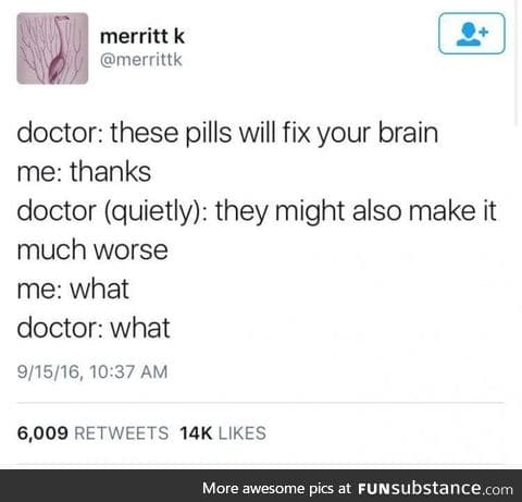 These pills will fix your brain