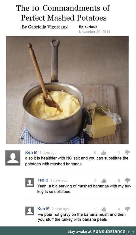 Ken M on perfect mashed potatoes