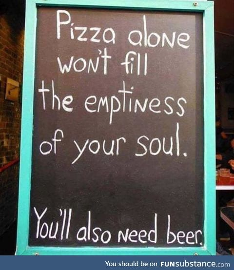 Or burgers. Burgers & beer will do too.