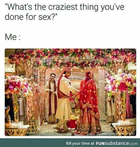 Craziest thing