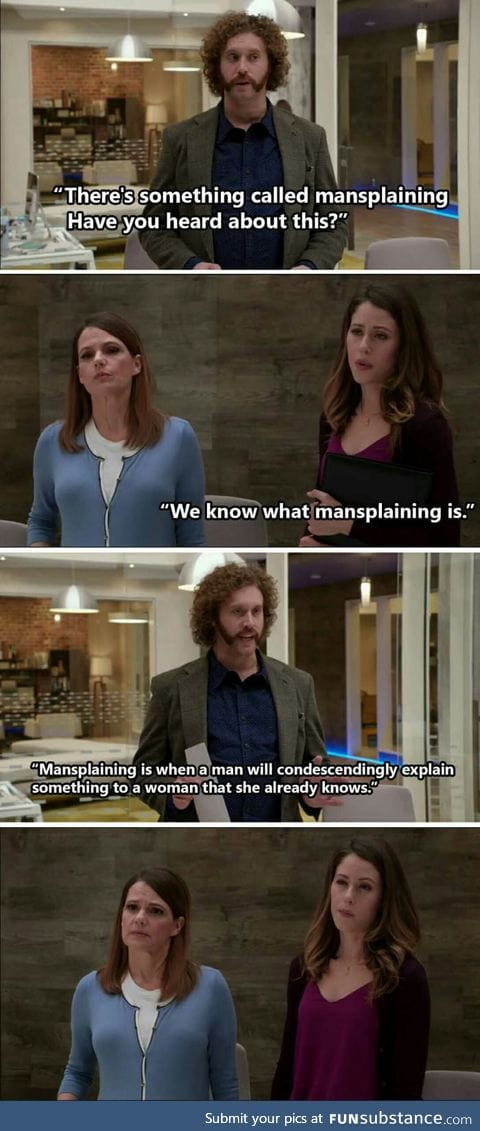 Heard about Mansplaining?