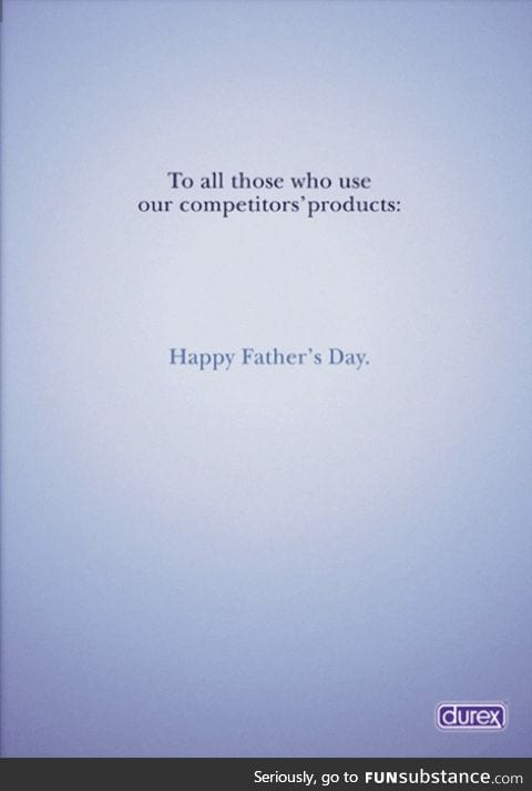 Durex would like to wish you a happy Father's Day