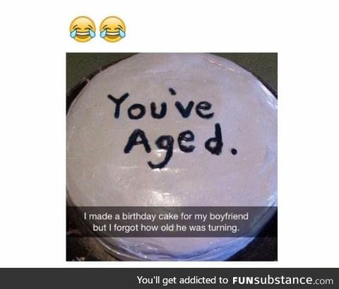 When you forgot his age