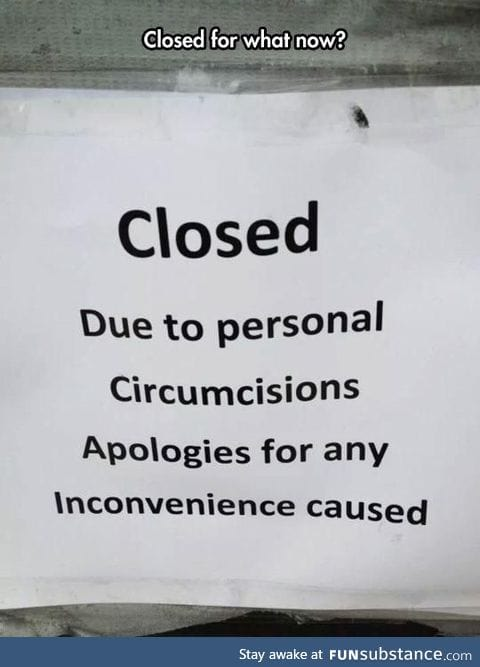 Closed for what now ?