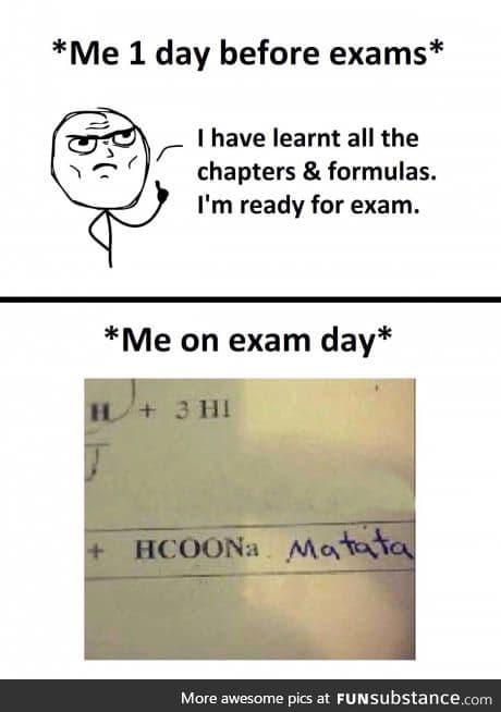 Ughhh I've got my chem exam today