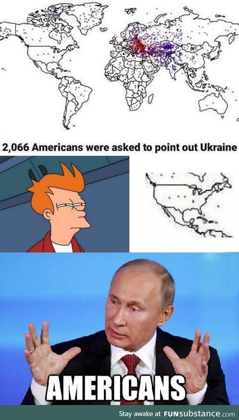 Ukraine is in America
