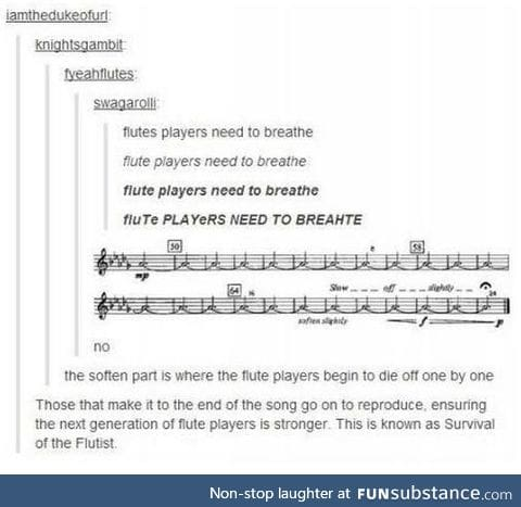 Survival of the flutist