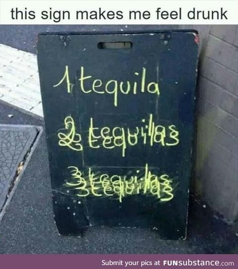 Creative tequila sign