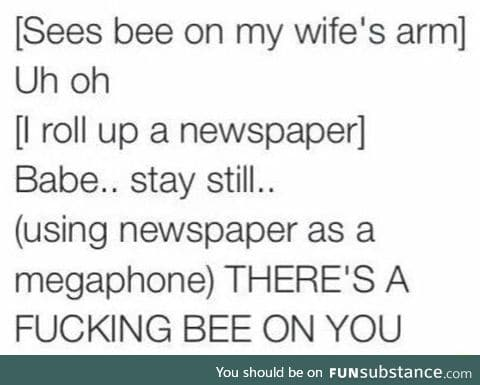 When there's a bee on your babe