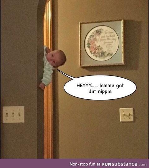 Baby wants it