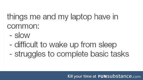 I'm like my computer