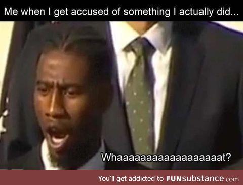 Like I didn't do that?