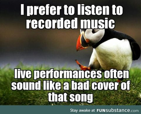 With all that music festivals.